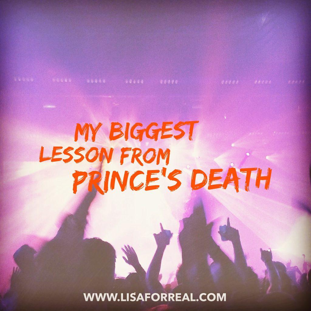 Prince, death, lesson